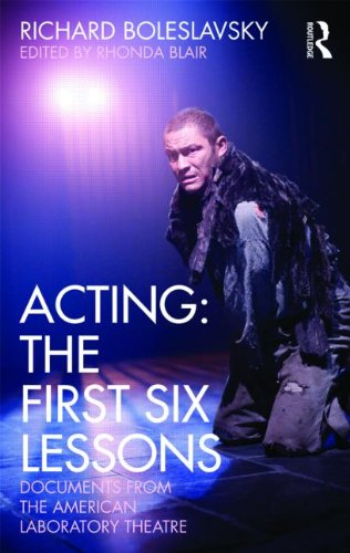Acting: The First Six Lessons: Documents from the American...