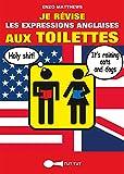 Je r�vise les expressions anglaises aux toilettes