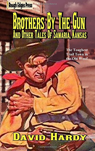 brothers-by-the-gun-and-other-tales-of-samaria-kansas