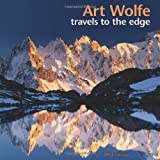 Art Wolfe: Travels to the Edge 2013 Wall Calendar