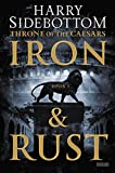 img - for Iron and Rust: Throne of the Caesars: Book 1 book / textbook / text book