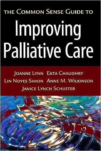 The Common Sense Guide to Improving Palliative Care