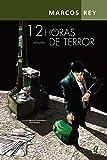 img - for Doze Horas de Terror (Em Portuguese do Brasil) book / textbook / text book
