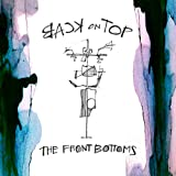 Back on Top - The Front Bottoms