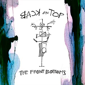 The Front Bottoms Back On Top Explicit Vinyl W