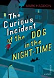 The Curious Incident of the Dog in the Night-time: Vintage Children's Classics Mark Haddon