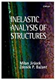 img - for Inelastic Analysis of Structures by Milan Jirasek (2001-11-12) book / textbook / text book