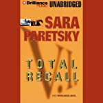 Total Recall (       UNABRIDGED) by Sara Paretsky Narrated by Sandra Burr