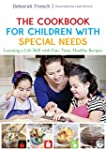 The Cookbook for Children with Specia...