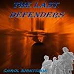 The Last Defenders | Carol Hightshoe