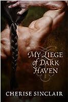 My Liege of Dark Haven (Mountain Masters & Dark Haven Book 3) (English Edition)