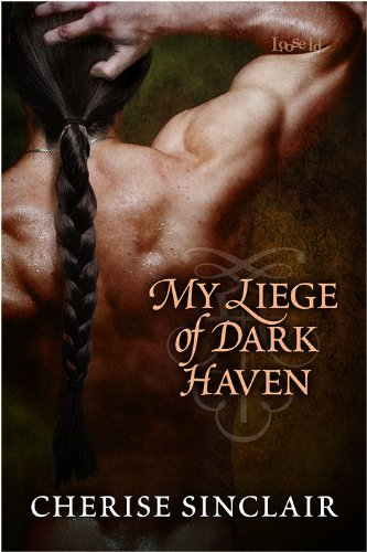 Cherise Sinclair - My Liege of Dark Haven (Mountain Masters & Dark Haven Book 3)