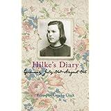 Hilke's Diary: 1940-1945by Geseke Clark