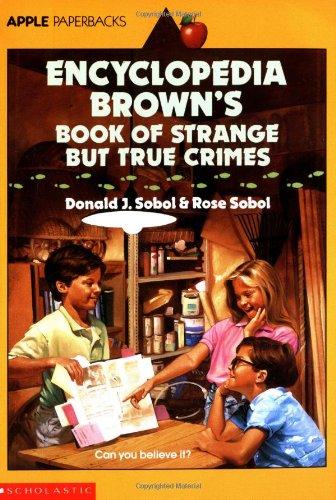 Encyclopedia Brown's Book Of Strange But True Crimes (An Apple Paperback)