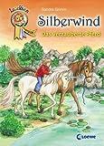 Leselöwen Champion. Silberwind - Das verzauberte Pferd (ab 8 J)