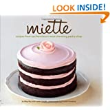 Miette: Recipes from San Francisco's Most Charming Pastry Shop