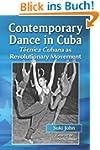 Contemporary Dance in Cuba: Tecnica C...