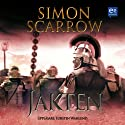 Jakten [Raiders] (       UNABRIDGED) by Simon Scarrow Narrated by Torsten Wahlund