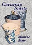 img - for Ceramic Toilets book / textbook / text book