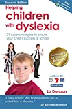 Helping Children With Dyslexia: 21 super strategies to ensure your child's success at school (English Edition)