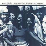 Rufus Feat.Chaka Khan Rufusized