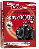 Das Profi-Handbuch zur Sony Alpha 300/350 und Alpha 200 - Frank Exner