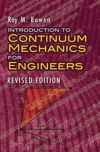 Introduction to Continuum Mechanics for Engineers:...