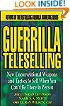 Guerrilla TeleSelling: New Unconventi...