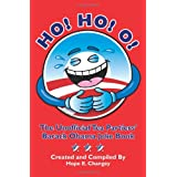 Ho! Ho! O!: The Unofficial Teapartiers' Barack Obama Joke Book ~ Hope E. Changey