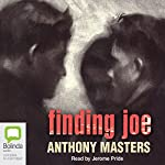 Finding Joe | Anthony Masters