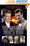 The Doctors Who's Who - The Story Beh...