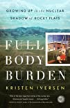Full Body Burden: Growing Up in the N…
