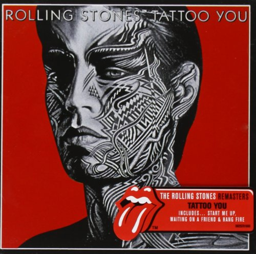 The Rolling Stones - Tattoo You [remastered] - Zortam Music