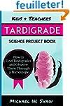 Kids & Teachers Tardigrade Science Pr...