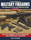 Standard Catalog of Military Firearms: The Collector