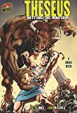 Theseus: Battling the Minotaur: A Greek Myth (Graphic Myths & Legends)