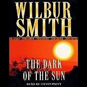 The Dark of the Sun | [Wilbur Smith]