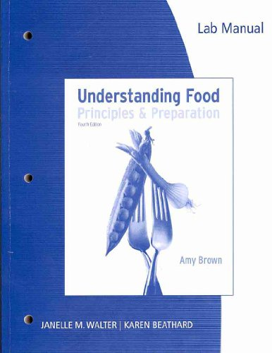Lab Manual for Understanding Food, 4th