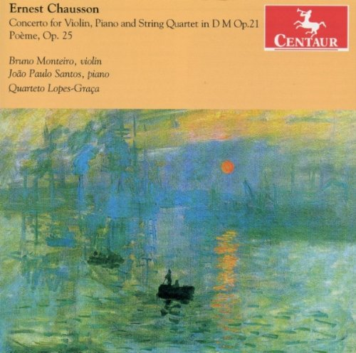 Buy Chausson: Concerto for Violin, Piano & String Quartet in D minor, Op. 21 - Poème, Op. 25 From amazon