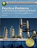 img - for Practice Problems for the Chemical Engineering PE Exam: A Companion to the Chemical Engineering Reference Manual book / textbook / text book
