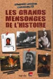 Livre pas cher Histoire : Les grands mensonges de lHistoire