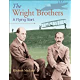 The Wright Brothers: A Flying Startby Elizabeth MacLeod