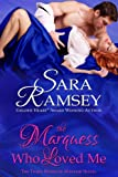 Image of The Marquess Who Loved Me (Muses of Mayfair)