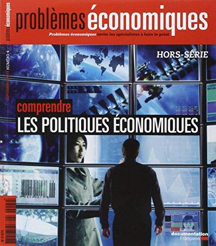 Comprendre les politiques économiques (Hors-série PE n° 4)