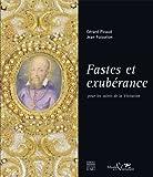 echange, troc Gérard Picaud, Jean Foisselon - Fastes et exubérance pour les saints de la Visitation