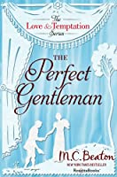 The Perfect Gentleman (The Love and Temptation Series Book 7) (English Edition)