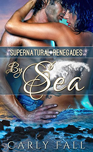 Free Kindle Book : By Sea: A Paranormal Military Romance (Supernatural Renegades Book 1)