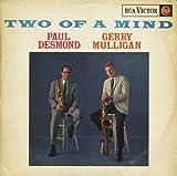 echange, troc Paul Desmond & Gerry Mulligan, Mel Lewis - Two Of A Mind