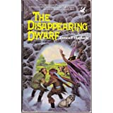 The Disappearing Dwarf ~ James P. Blaylock