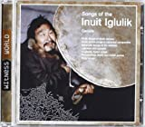 Songs of Inuit Iglulik